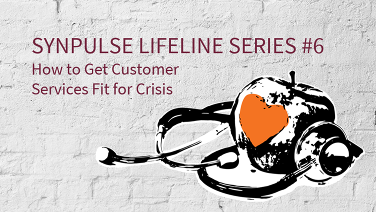 How to Get Customer Services Fit for Crisis