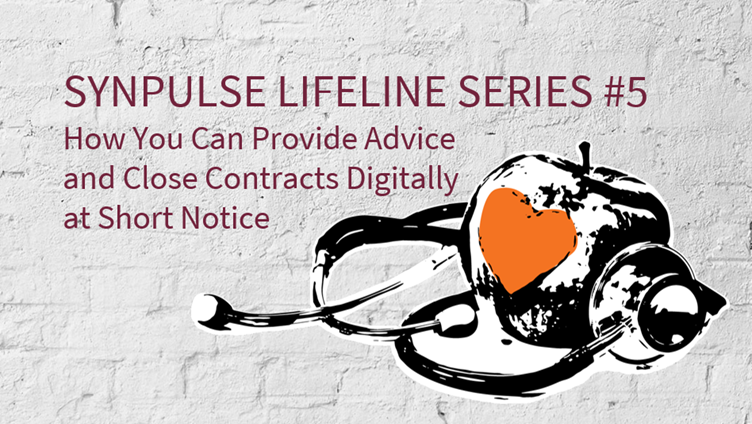How You Can Provide Advice and Close Contracts Digitally at Short Notice