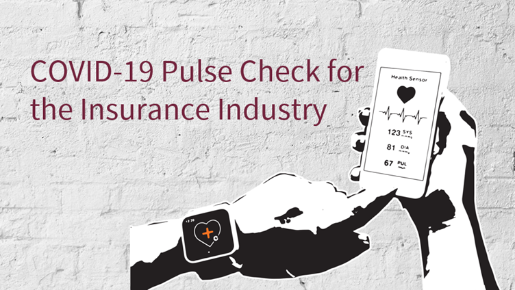 COVID-19 Pulse Check for the Insurance Industry